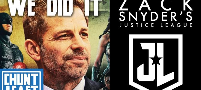 CHUNTCAST #14 – THE SNYDER CUT IS COMING | – HBO MAX / Is Henry Cavill still Superman? Ben Affleck coming back? What does this all mean?