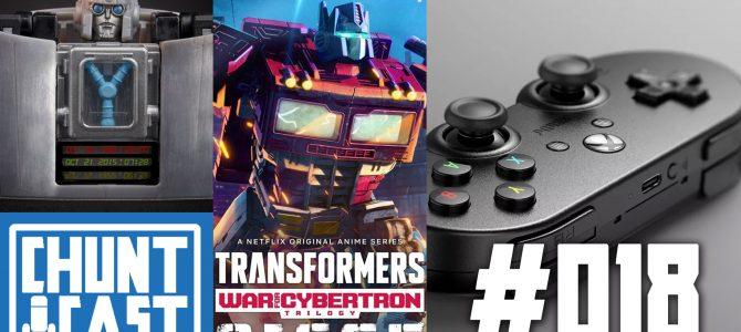CHUNTCAST #18 – Gigawatt reveal / Transformers War for Cybertron: Siege Final Trailer / Xbox 8BitDo
